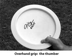 Forhand grip: thumber